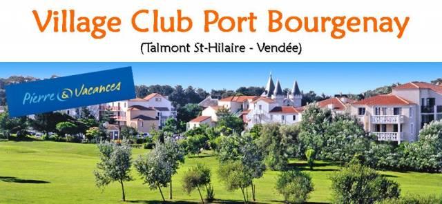 Port de bourgenay pays de loire vend e r servation t 2017 - Village pierre et vacances port bourgenay ...